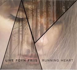 Live Foyn Friis: Running Heart (2014)